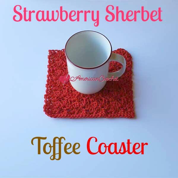 Strawberry Sherbet Toffee Coaster free crochet pattern